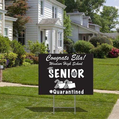 2020 Grad Lawn Sign - #Quarantined